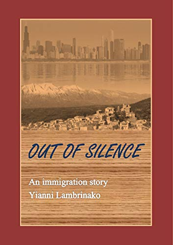 out of silence , by Yannis Lambrinakos